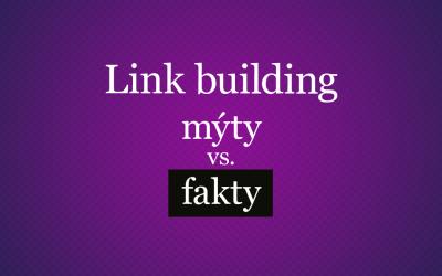 Link building mýty súčasnosti
